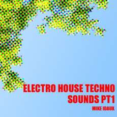 Electro Techno House Sounds pt1