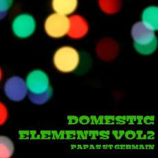 Domestic Elements Vol 2