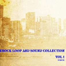e-rock loop and sound collection vol. 1