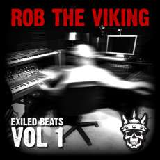 Rob the Viking, Exiled Beats Vol. 1